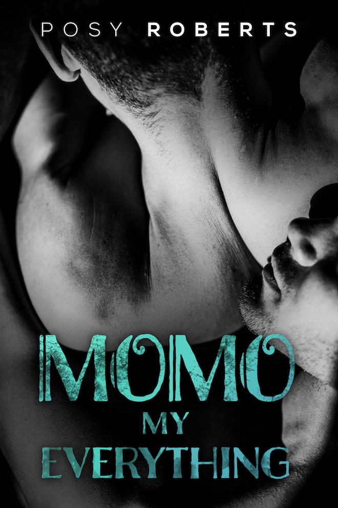 Momo: My Everything - Posy Roberts